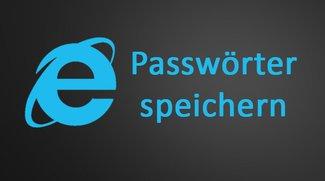 Internet Explorer: Passwörter speichern – Anleitung