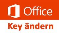 Office-Key ändern für 2016, 2013 und 2010: So geht's