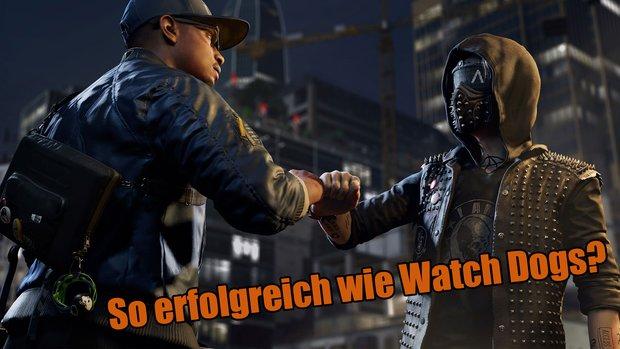 Watch Dogs 2: Ubisoft rechnet mit einem großen kommerziellen Erfolg