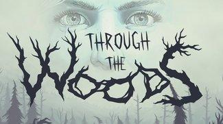 Through The Woods: Grausiger Wald-Horror meint es ernst mit euch