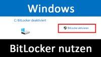 BitLocker in Windows 10 und 7 aktivieren & deaktivieren (mit und ohne TPM): so geht's