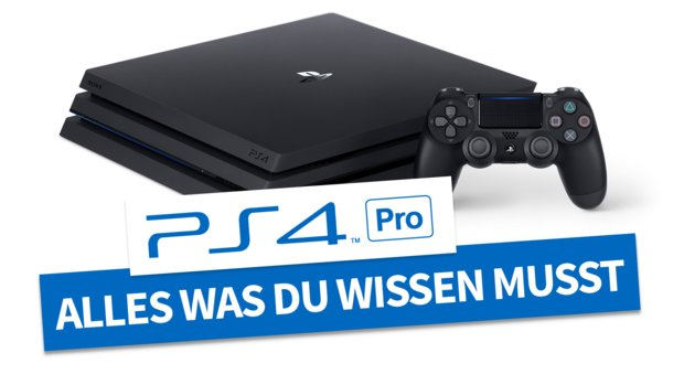 PS4 Pro: Alles, was Du über Sonys High-End-Konsole wissen musst