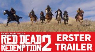 Red Dead Redemption 2: Endlich! Der erste Trailer ist da!