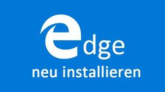 Edge neu installieren: so geht's