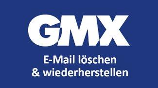 GMX: E-Mail löschen & gelöschte Mails wiederherstellen – so geht's