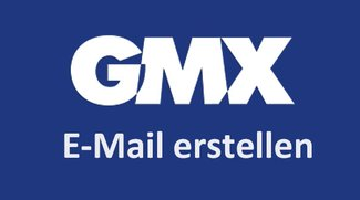 GMX: Konto & E-Mail erstellen – so geht's