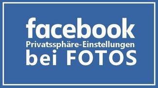 Facebook Fotos verbergen: Einstellen, wer was sehen darf
