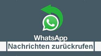 WhatsApp: Nachrichten zurückrufen - Neues Feature in der iOS-Beta aufgetaucht