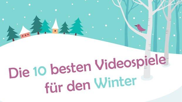 Die 10 besten Videospiele für den Winter und die Festtage