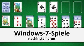 Windows-7-Spiele nachinstallieren in Windows 7, 8, 10 – so geht's