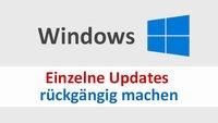 Windows: Einzelnes Update rückgängig machen – so gehts