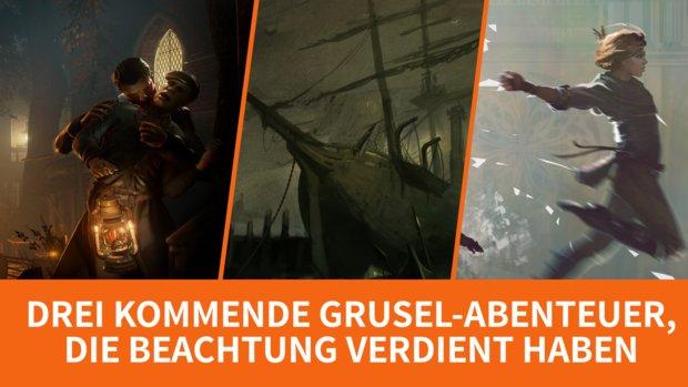 Diese drei kommenden Grusel-Abenteuer haben Beachtung verdient
