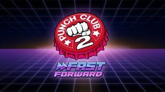 Punch Club 2: Fast Forward