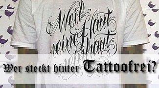 Wer oder was steckt hinter Tattoofrei?