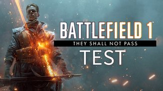 Battlefield 1: They Shall Not Pass im Test