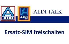 Aldi Talk: Ersatz-SIM-Karte...