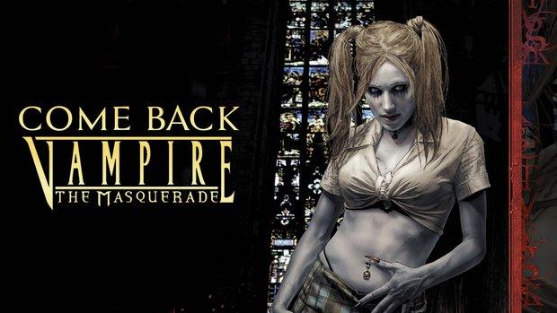 Come Back, Vampire - The Masquerade: Zeit für eine Wiederauferstehung