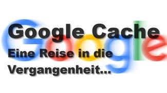 Google Cache durchsuchen und löschen – So geht's