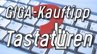 Tastatur kaufen: GIGA-Kaufberatung und Preisvergleich