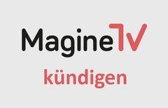Magine TV kündigen: so geht's