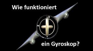 Gyroskop-Sensor im Handy: Was macht er? Wie funktioniert's? – Einfach erklärt