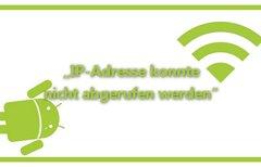 """""""IP-Adresse konnte nicht..."""