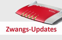 Zwangs-Updates für Fritzbox...