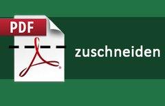 PDF kostenlos zuschneiden...
