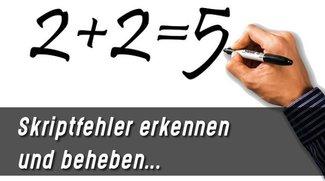 Skriptfehler beheben und lösen