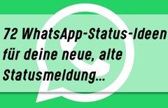 72 gute WhatsApp-Status-Ideen...