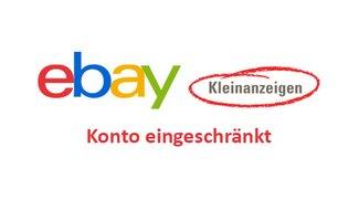 Lösung: eBay Kleinanzeigen – Nutzerkonto ist eingeschränkt
