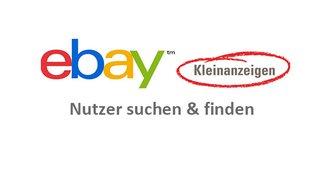 ebay Kleinanzeigen: Nutzer suchen & finden – so geht's