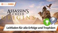 Assassin's Creed Origins: Alle Trophäen und Erfolge - Leitfaden für 100%