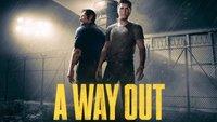 A Way Out im Test: Ein Ausbruch mit wenig Anspruch