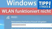 Windows 10: WLAN funktioniert nicht – So geht's doch