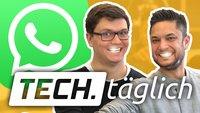 WhatsApp für Android endlich mit verbesserten Sprachnachrichten und Tinder wegen Facebook down – TECH.täglich