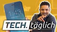 iPhones bald mit gebogenem Display, Galaxy S9 Mini kommt und Google-Experte soll Siri besser machen – TECH.täglich