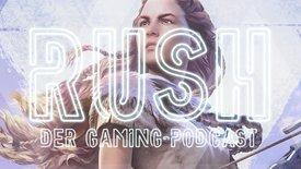 Folge 5: Frauen und Games // RUSH - D...