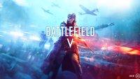 Battlefield 5: Zeitraum der offenen Beta steht