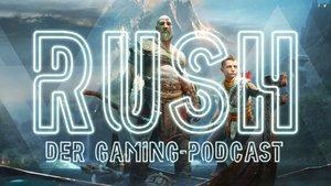 RUSH - Der Gaming-Podcast: God of War - Der Vater, der Sohn, das heilige Spiel? (#6)