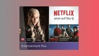 Sky Q: Netflix-App nutzen – Abos, Kosten & Funktionsweise
