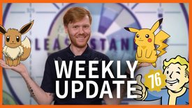 Weekly Update: Pokémon, Fallout 76, J...
