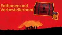Red Dead Redemption 2: Editionen und Vorbestellerboni