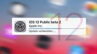 Zweite Public Beta von iOS 12 – das ist neu für iPhone & iPad