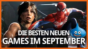 Die Releases im September 2018: Spider-Man, Shadow of the Tomb Raider und mehr