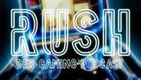 RUSH - Der Gaming-Podcast: Ist das Retro oder kann das weg?