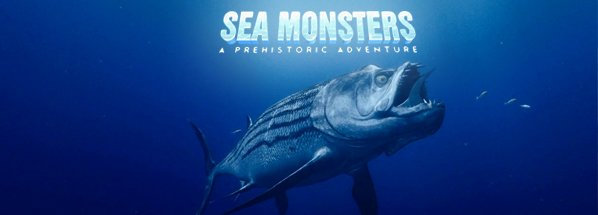 Sea Monsters - A Prehistoric Adventure