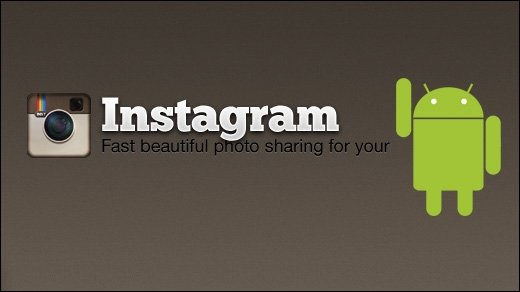 Instagram - Beliebte Foto-Sharing-App bald auch für Android