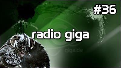 Podcast - radio giga #36 - radio giga #36 - Skyrim, Rainbow Six: Patriots, VGAs, Alan Wake, Dead World