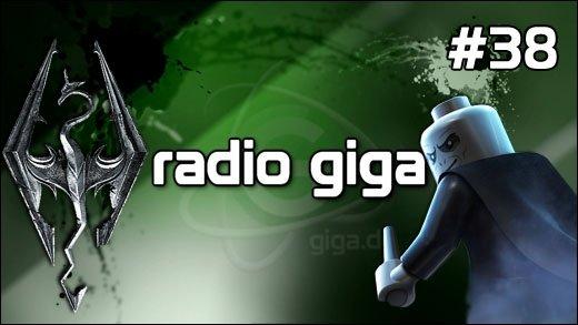 Podcast - radio giga #38 - radio giga #38 - Skyrim, Telltale Games manipuliert Wertungen, LEGO Harry Potter &amp&#x3B; mehr